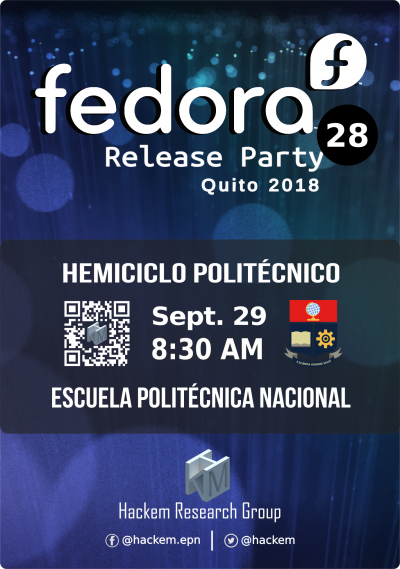 Fedora Release Party F28 Hackem Quito - Ecuador 2018 EPN UIO Official Banner Final.png